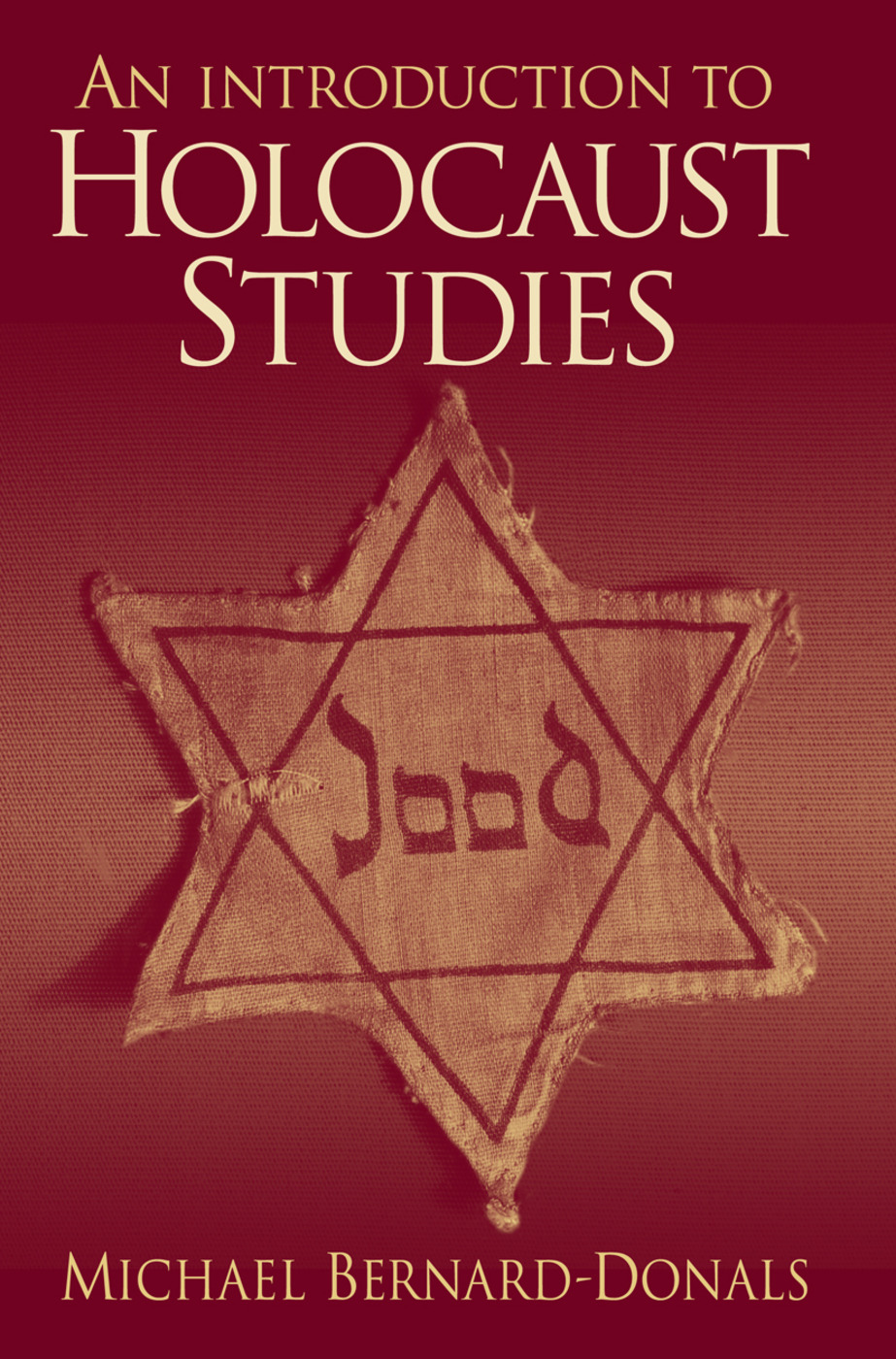 An Introduction to Holocaust Studies: 1st Edition (Paperback) book cover