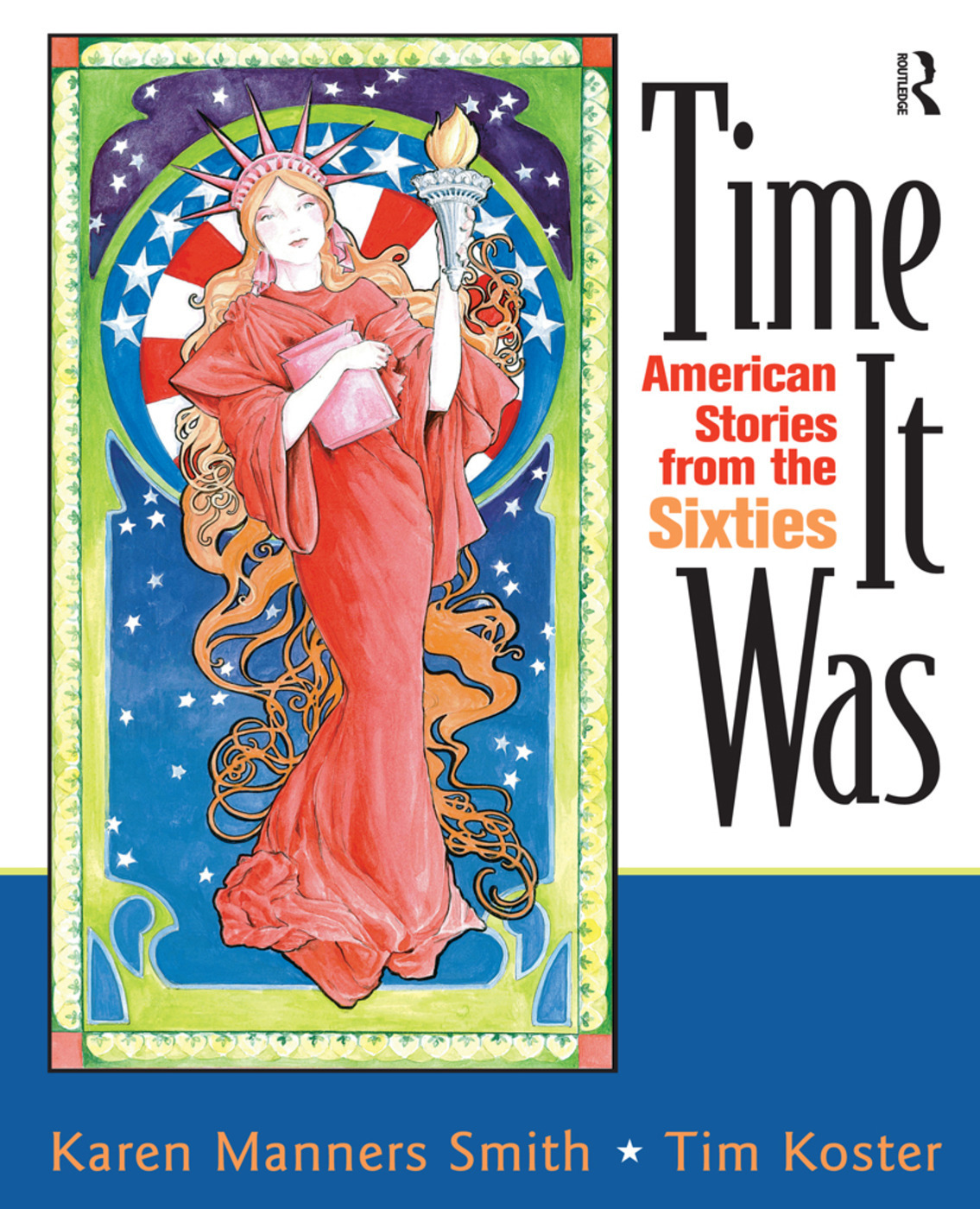 Time It Was: American Stories from the Sixties, 1st Edition (Paperback) book cover