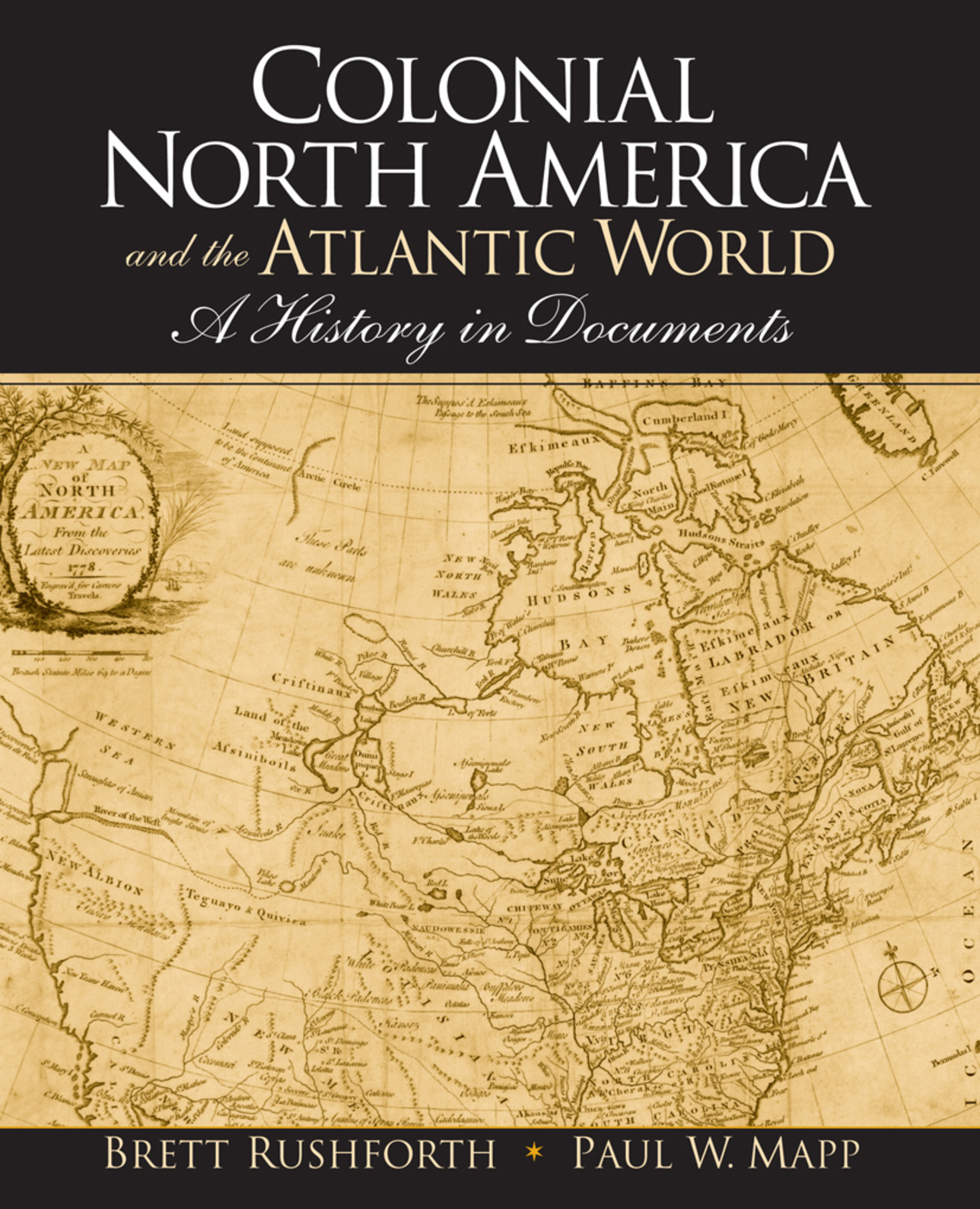Colonial North America and the Atlantic World: A History in Documents, 1st Edition (Paperback) book cover