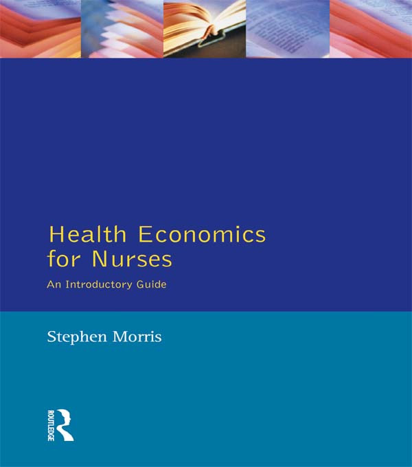 Health Economics For Nurses: Intro Guide, 1st Edition (Paperback) book cover
