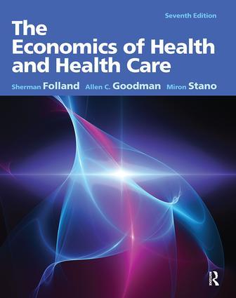 The Economics of Health and Health Care: Pearson New International Edition, 7th Edition (e-Book) book cover
