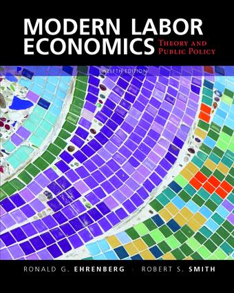 Modern Labor Economics: Theory and Public Policy (International Student Edition), 12th Edition (e-Book) book cover