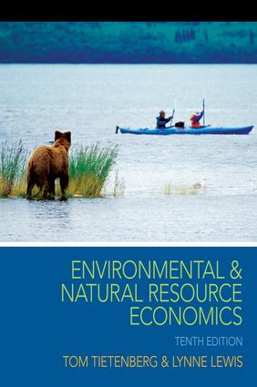 Environmental and Natural Resource Economics: 10th Edition (Hardback) book cover