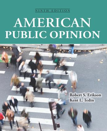 American Public Opinion: Its Origins, Content and Impact, 9th Edition (Paperback) book cover