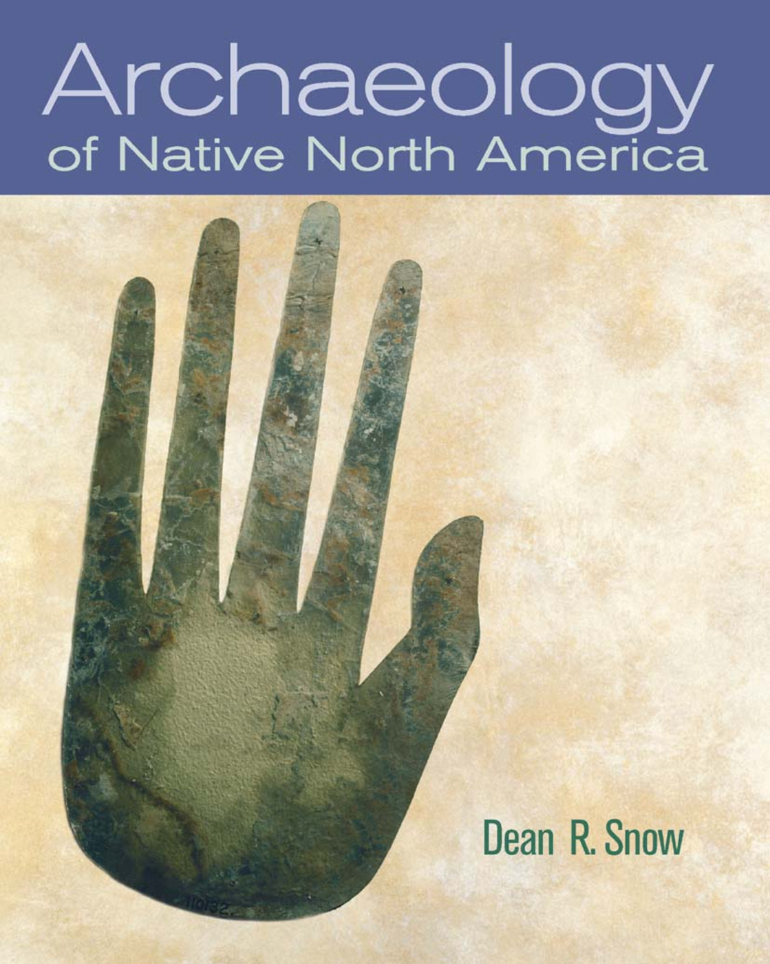 Archaeology of Native North America: 1st Edition (Hardback) book cover