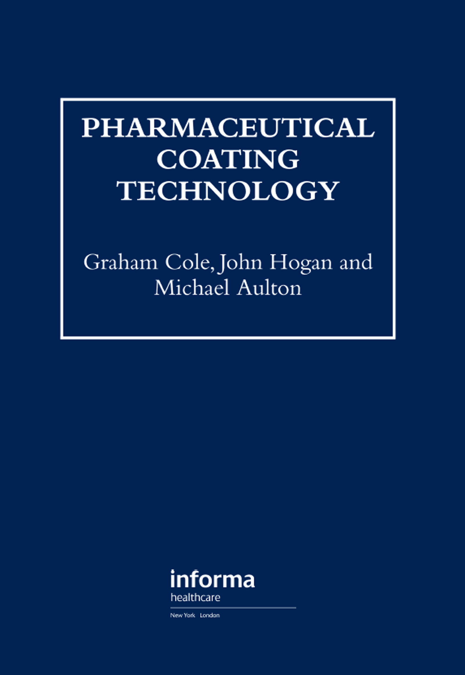 Pharmaceutical Coating Technology (Hardback) book cover