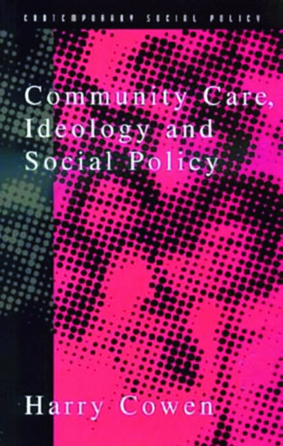 Community Care Social Policy & Ideology: 1st Edition (Paperback) book cover