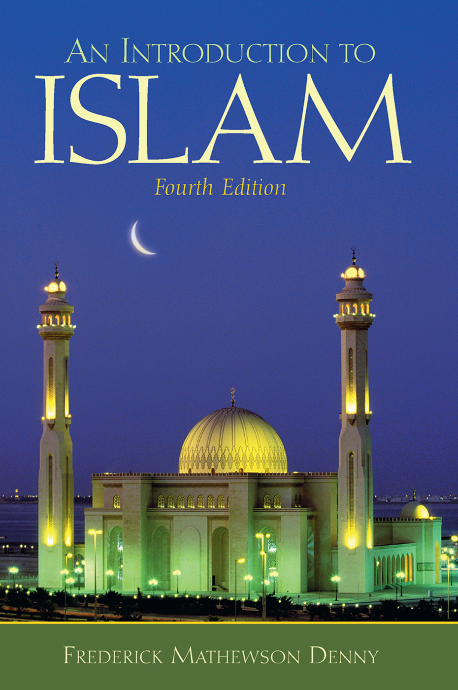 Introduction to Islam: 4th Edition (Paperback) book cover