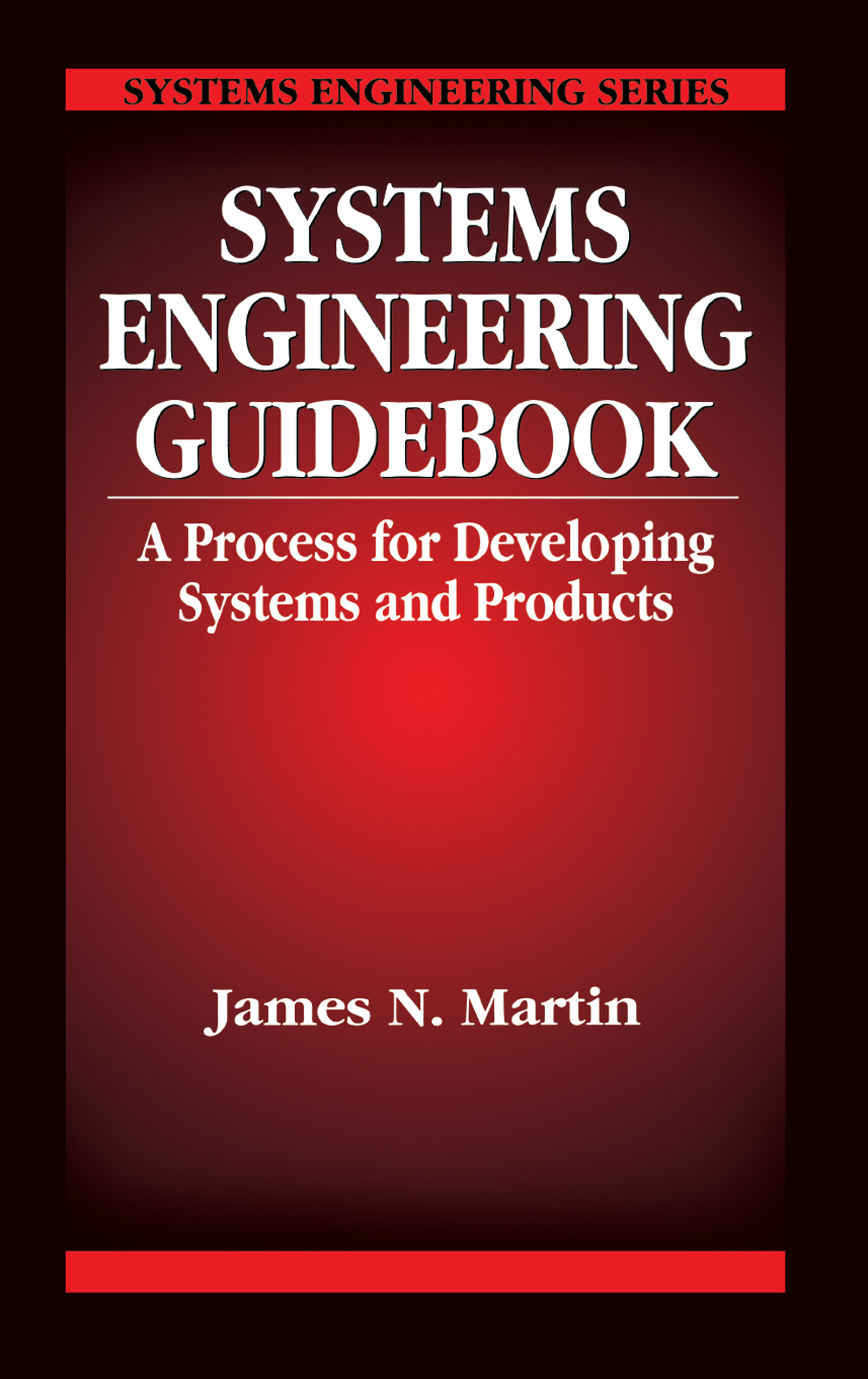 Systems Engineering Guidebook