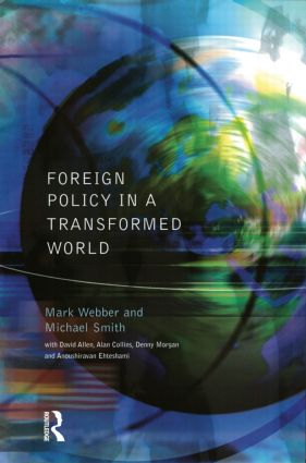 Foreign Policy In A Transformed World: 1st Edition (Paperback) book cover