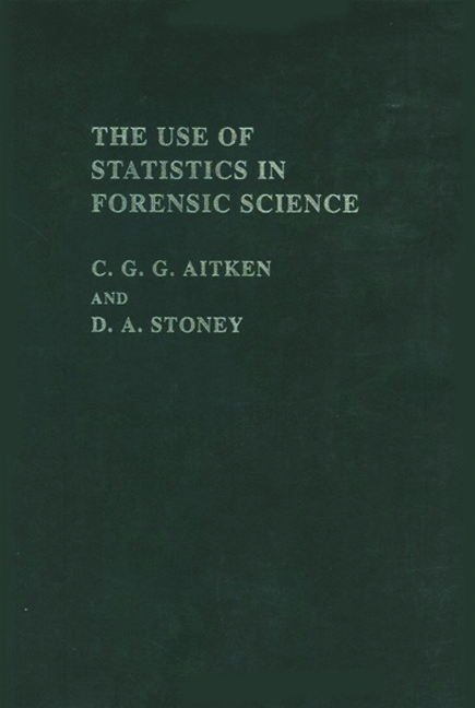 The Use Of Statistics In Forensic Science: 1st Edition (Hardback) book cover
