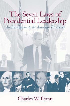 Seven Laws of Presidential Leadership