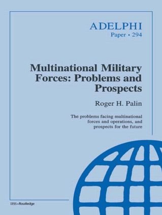 Multinational Military Forces: Problems and Prospects (Paperback) book cover