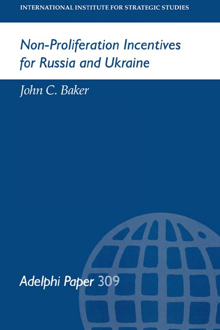 Non-Proliferation Incentives for Russia and Ukraine (Paperback) book cover