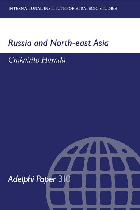 Russia and North-East Asia: 1st Edition (Paperback) book cover
