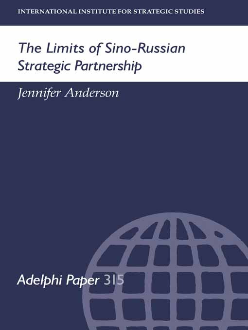 The Limits of Sino-Russian Strategic Partnership: 1st Edition (Paperback) book cover