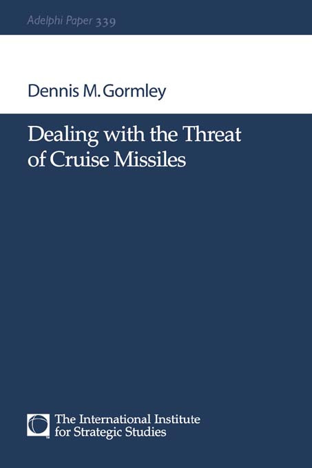 Dealing with the Threat of Cruise Missiles: 1st Edition (Paperback) book cover
