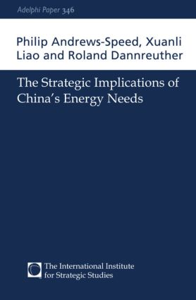 The Strategic Implications of China's Energy Needs (Paperback) book cover