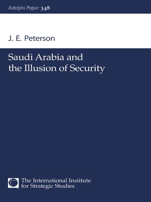 Saudi Arabia and the Illusion of Security: 1st Edition (Paperback) book cover
