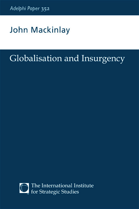 Globalisation and Insurgency: 1st Edition (e-Book) book cover