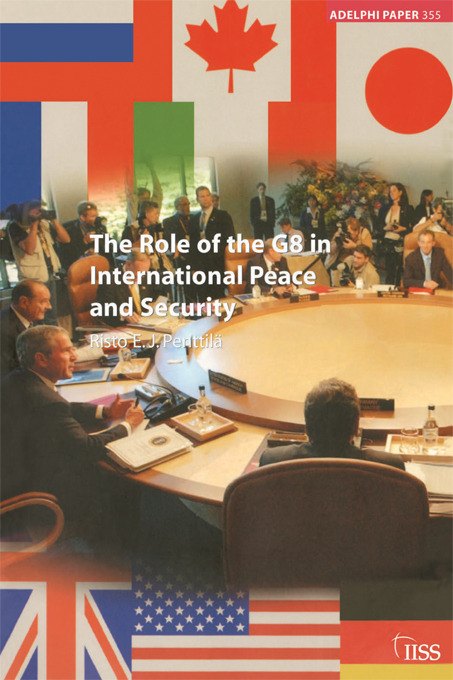 The Role of the G8 in International Peace and Security: 1st Edition (Paperback) book cover