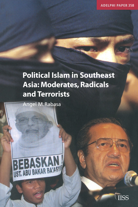 Political Islam in Southeast Asia: Moderates, Radical and Terrorists (e-Book) book cover