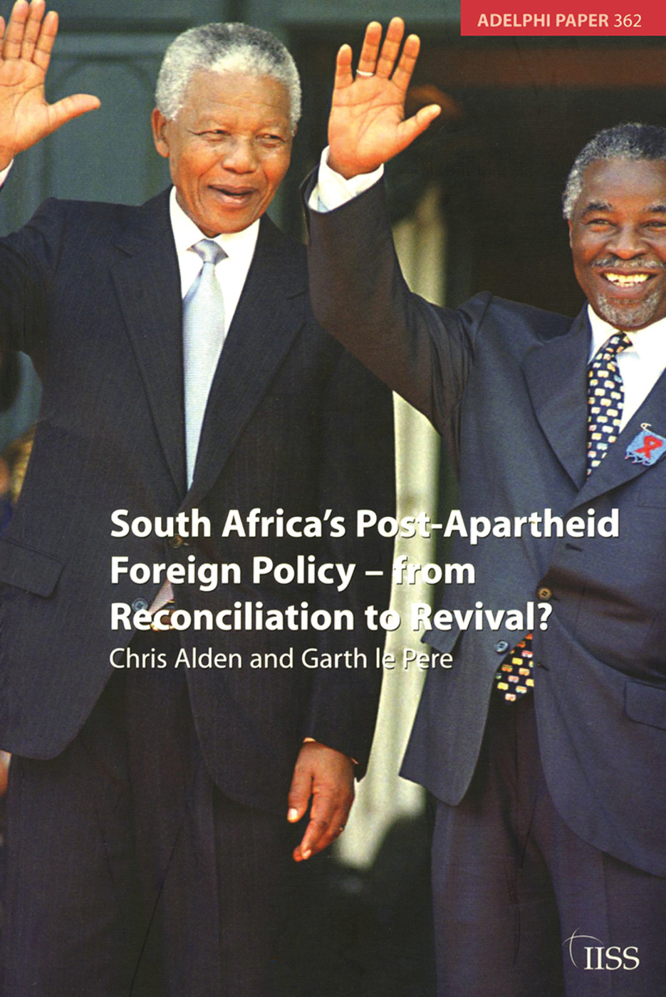 South Africa's Post Apartheid Foreign Policy: From Reconciliation to Revival?, 1st Edition (Paperback) book cover