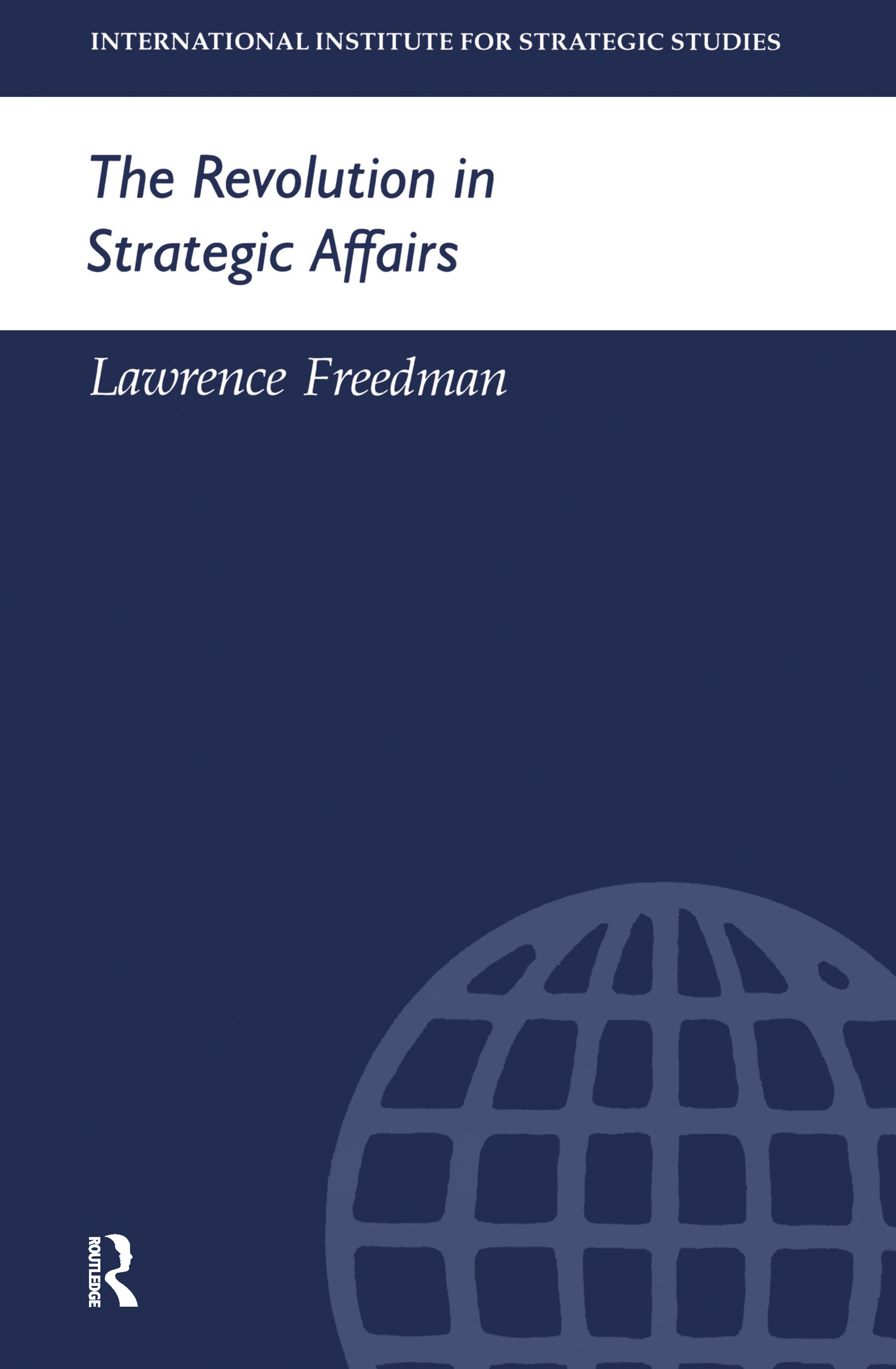 The Revolution in Strategic Affairs: 1st Edition (Paperback) book cover