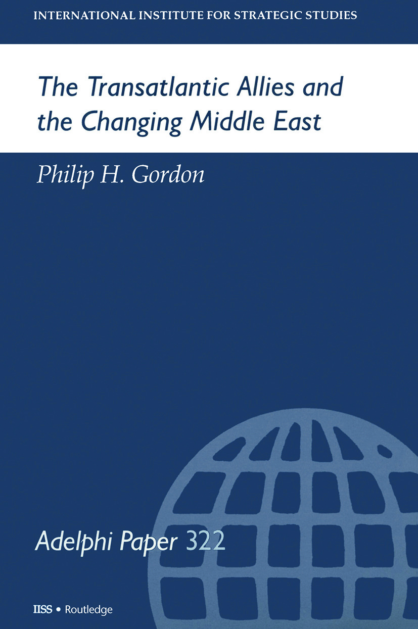 The Transatlantic Allies and the Changing Middle East: 1st Edition (Paperback) book cover