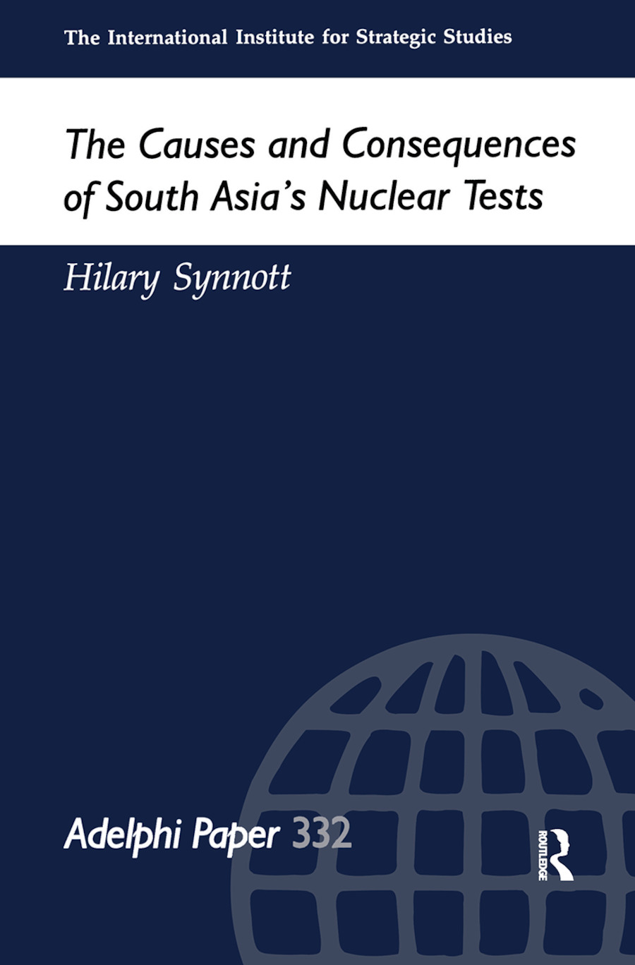 The Causes and Consequences of South Asia's Nuclear Tests