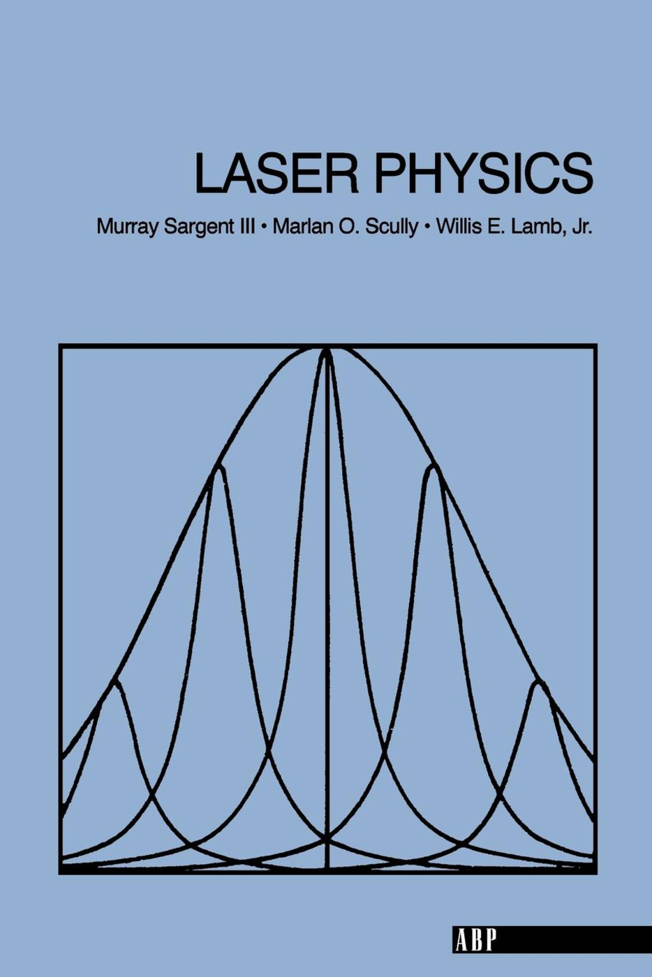 Laser Physics: 1st Edition (Paperback) book cover