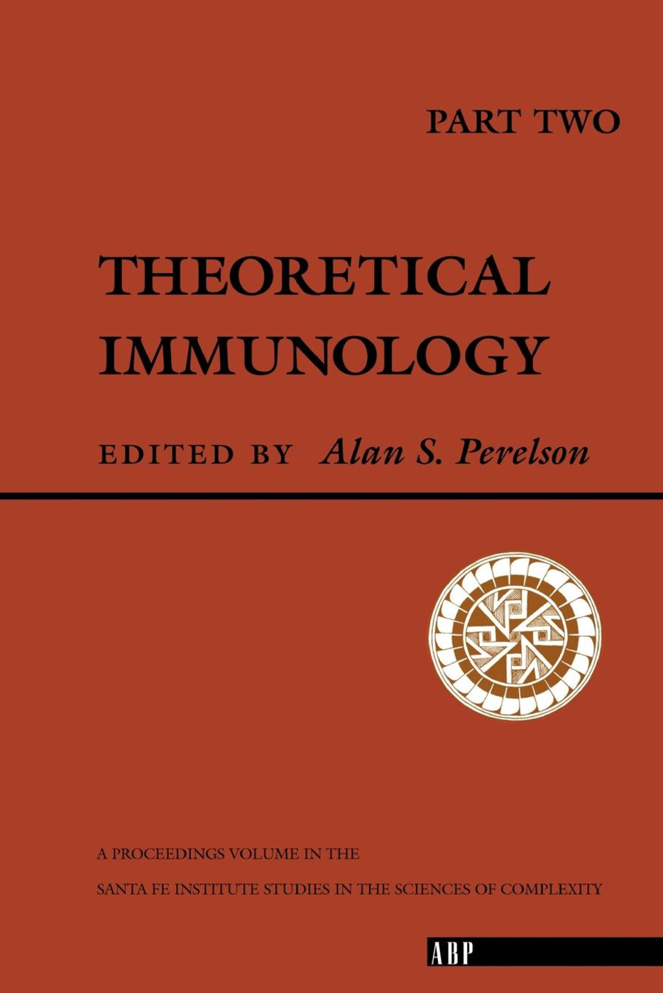 Theoretical Immunology, Part Two: 1st Edition (Paperback) book cover