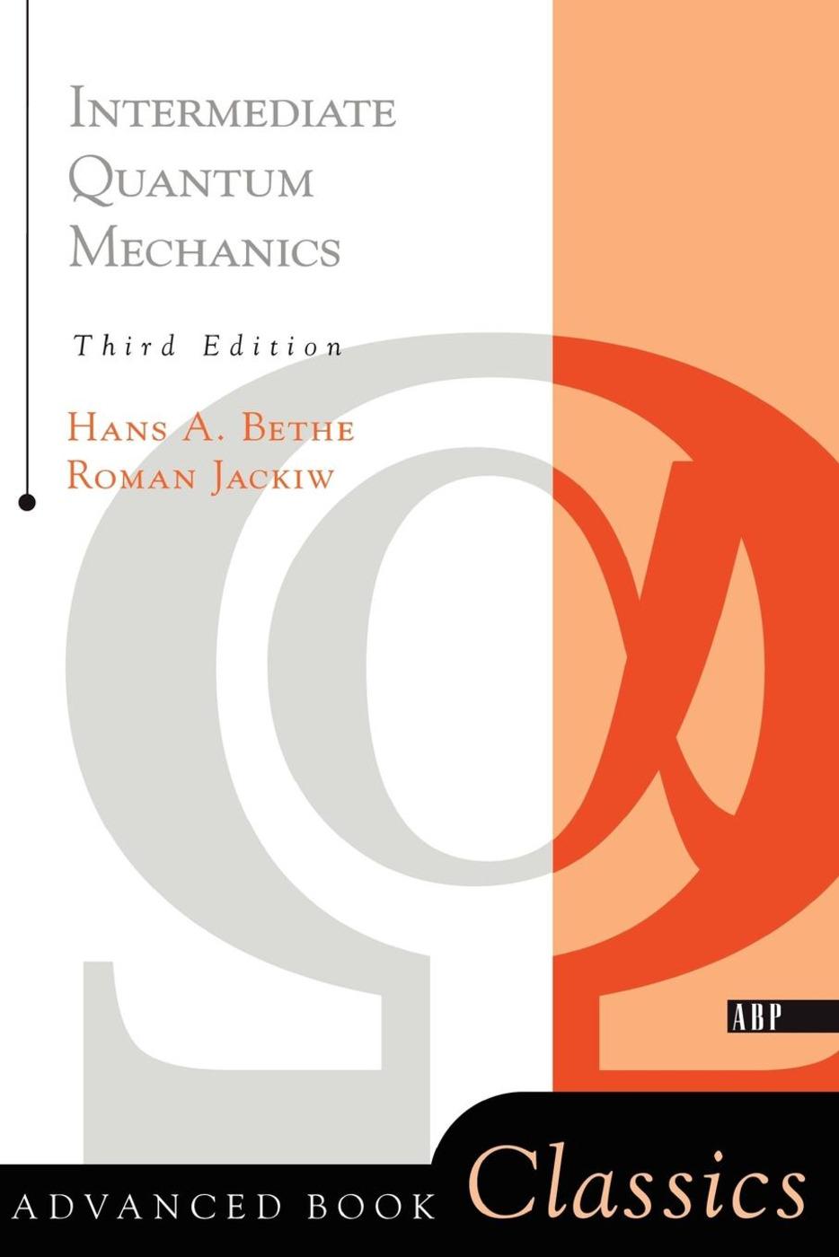 Intermediate Quantum Mechanics: Third Edition, 3rd Edition (Paperback) book cover