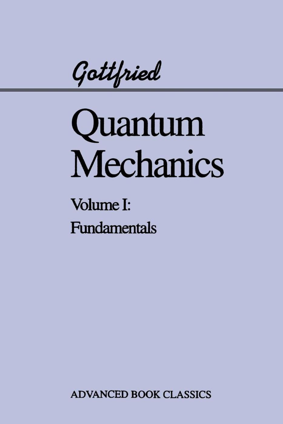 Quantum Mechanics: Fundamentals, 1st Edition (Paperback) book cover