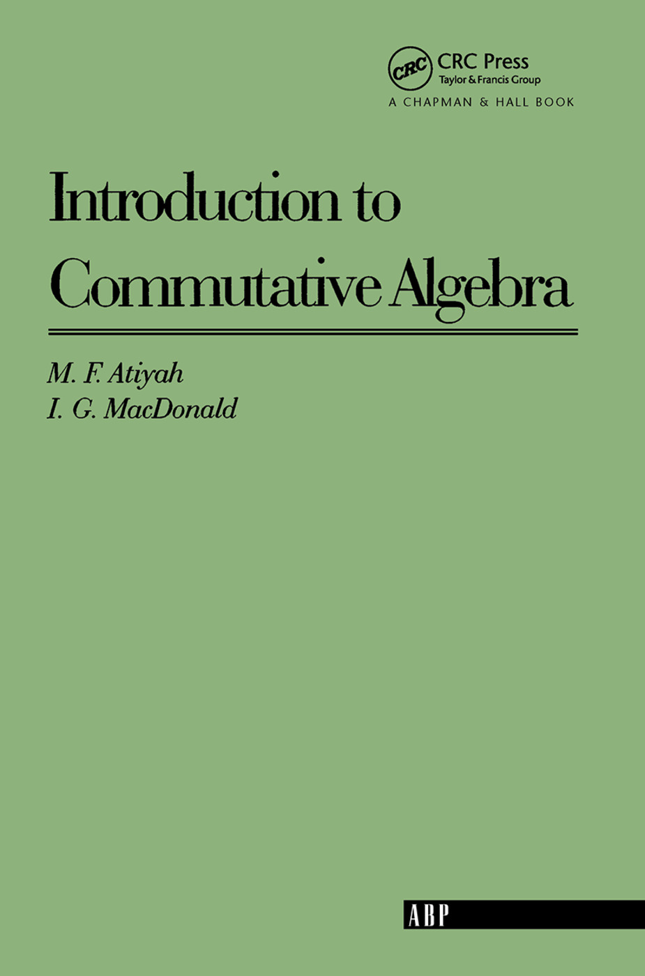 Introduction To Commutative Algebra: 1st Edition (Paperback) book cover