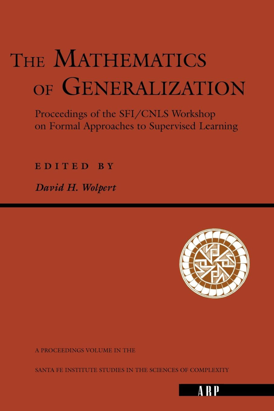 The Mathematics Of Generalization: 1st Edition (Paperback) book cover