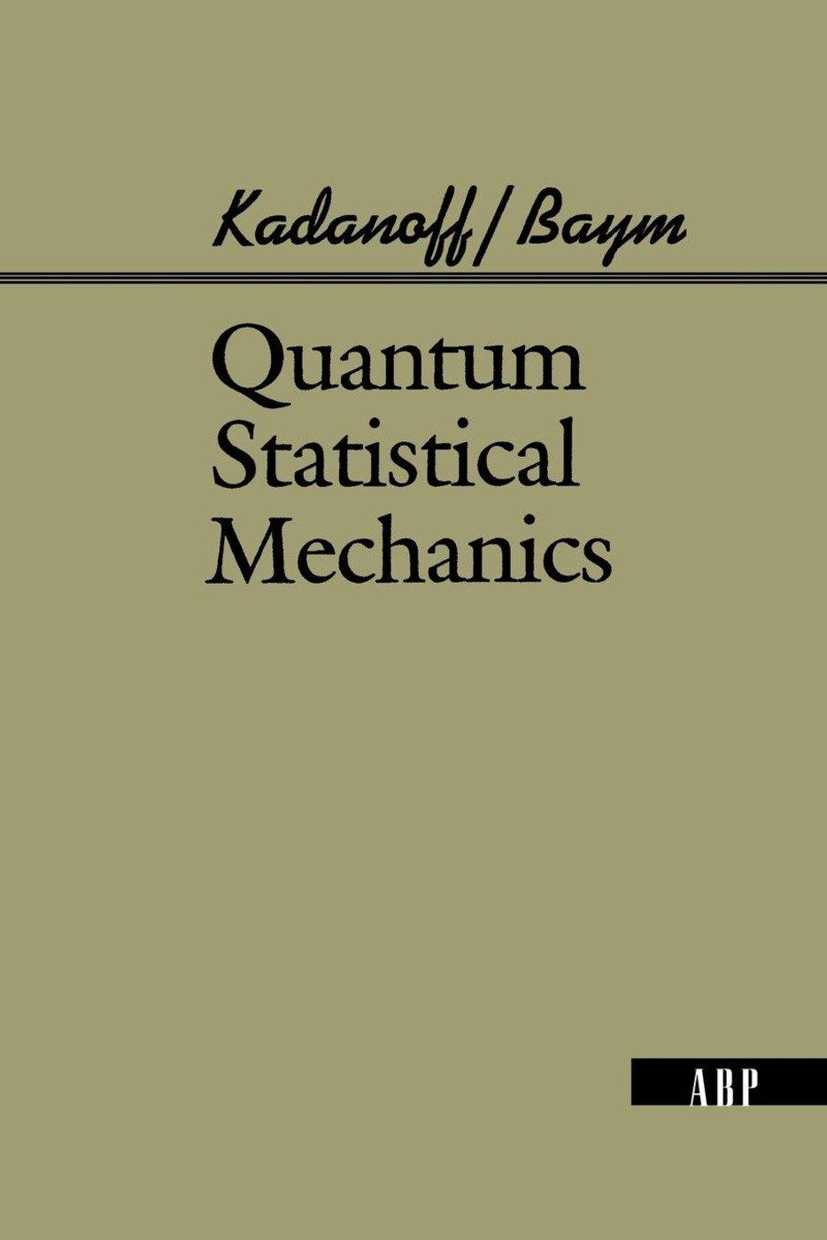 Quantum Statistical Mechanics: 1st Edition (Paperback) book cover