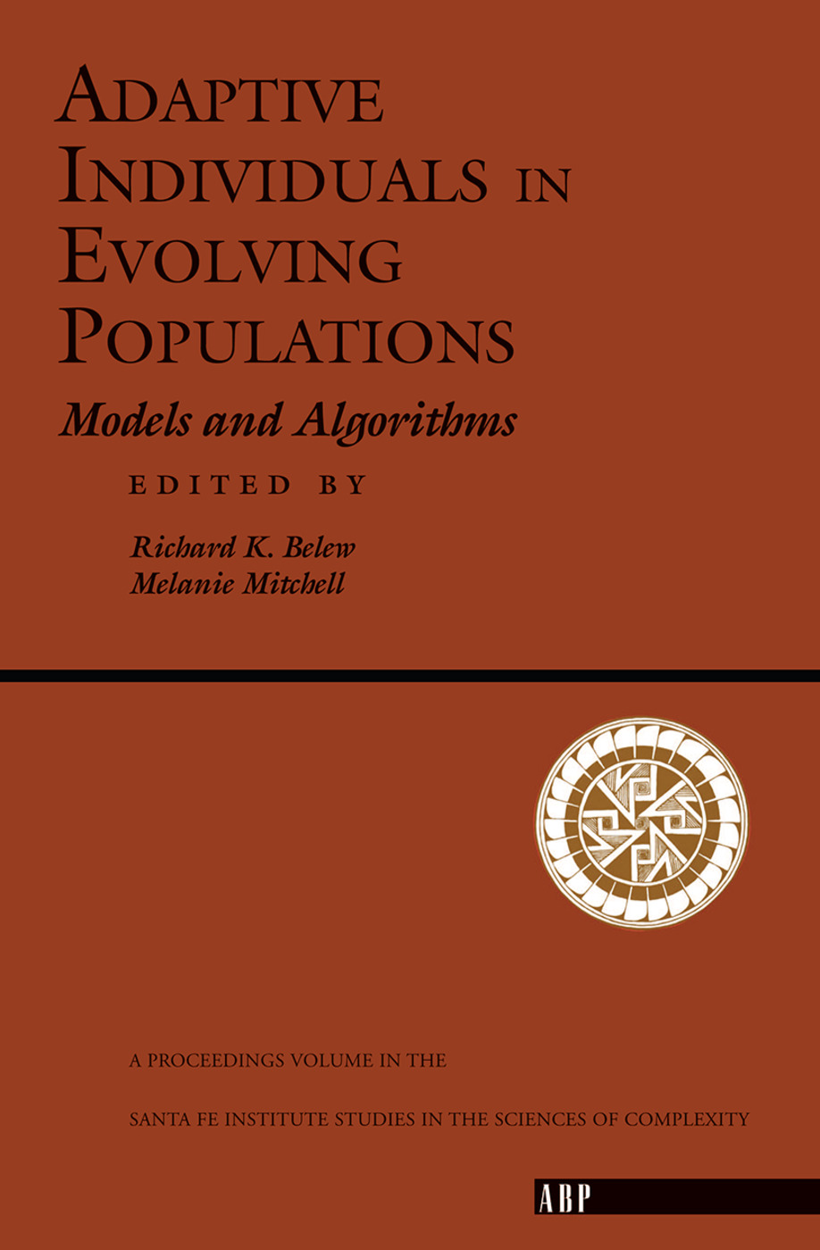 Adaptive Individuals In Evolving Populations: Models And Algorithms book cover