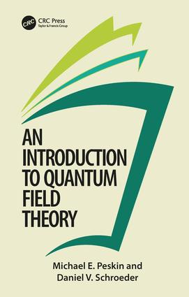 An Introduction To Quantum Field Theory: 1st Edition (Paperback) book cover