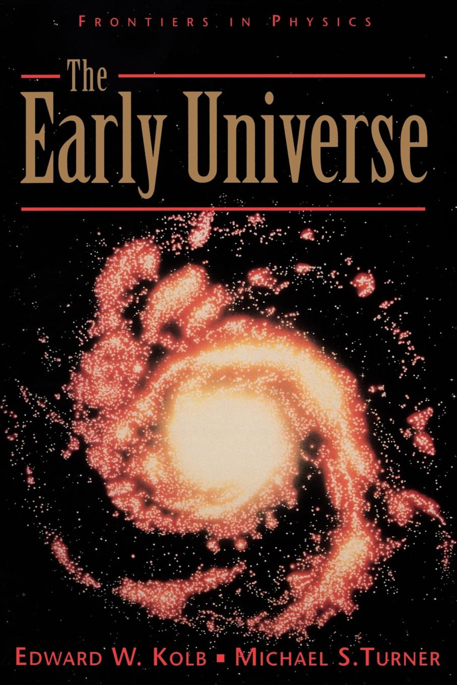 The Early Universe: 1st Edition (Paperback) book cover