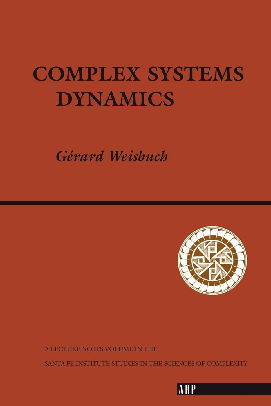 Complex Systems Dynamics: 1st Edition (Paperback) book cover