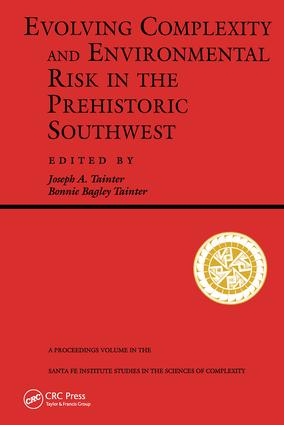 Evolving Complexity And Environmental Risk In The Prehistoric Southwest: 1st Edition (Paperback) book cover