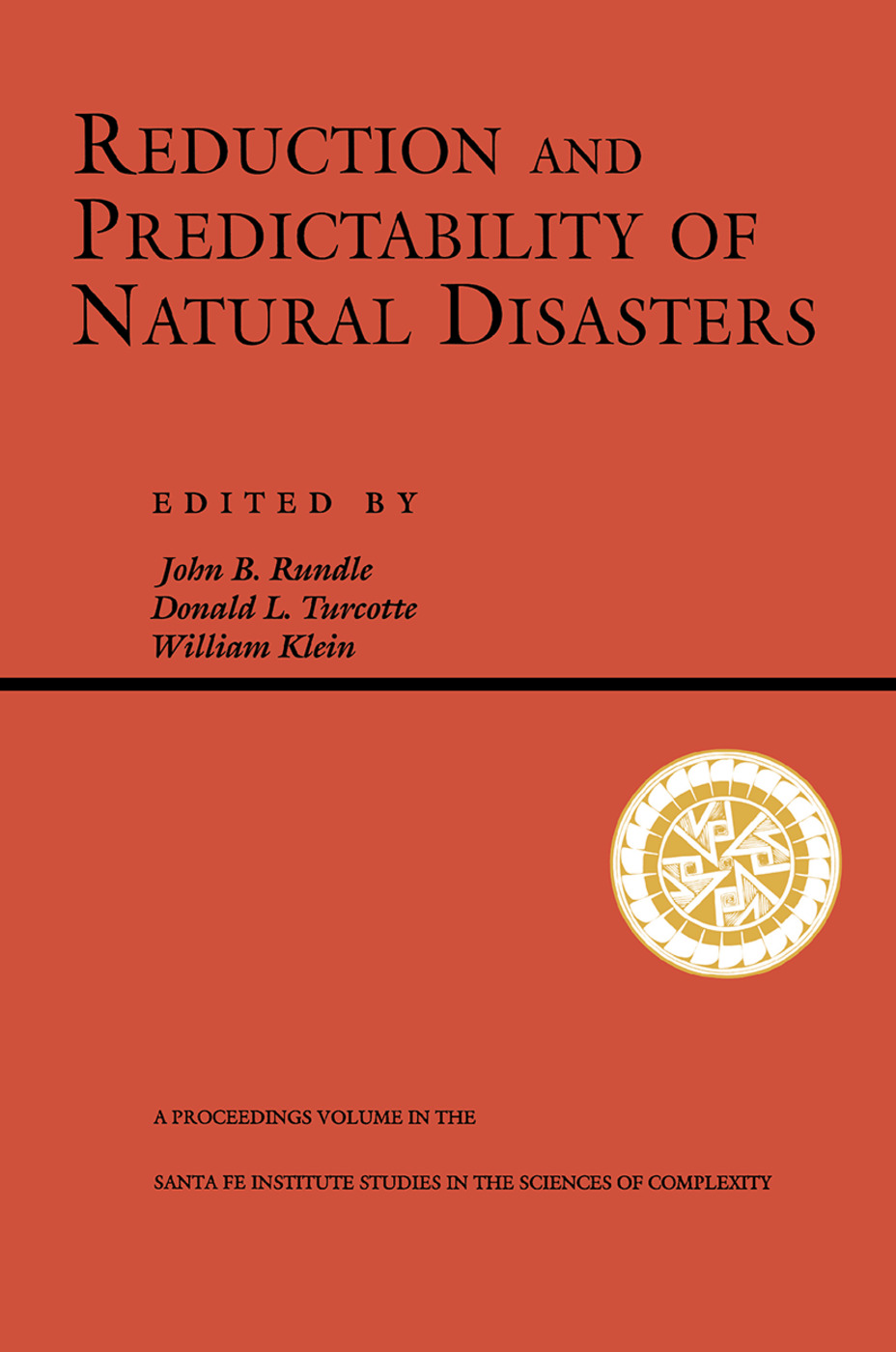 Reduction And Predictability Of Natural Disasters book cover