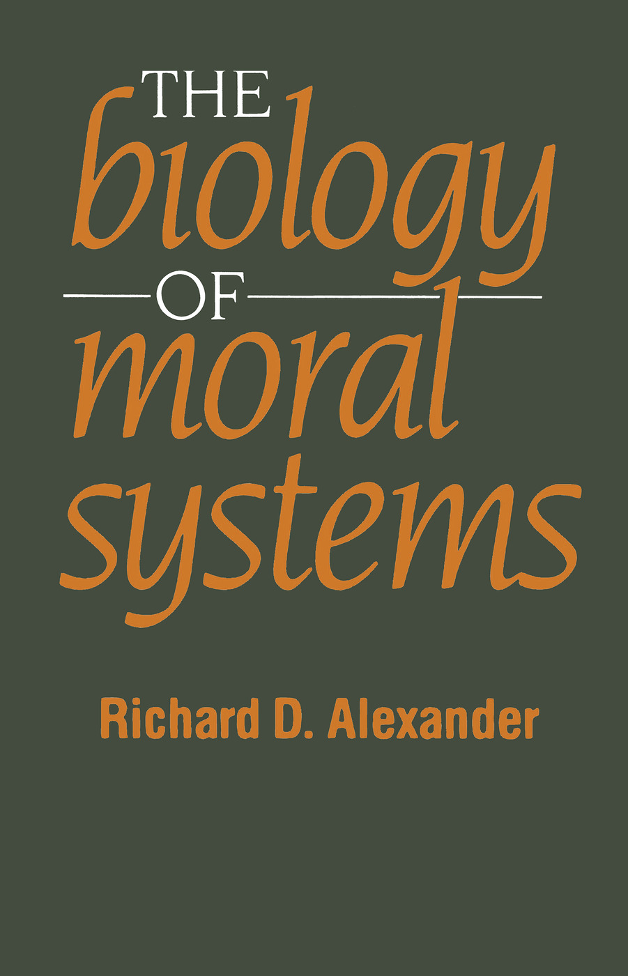 The Biology of Moral Systems: 1st Edition (Paperback) book cover