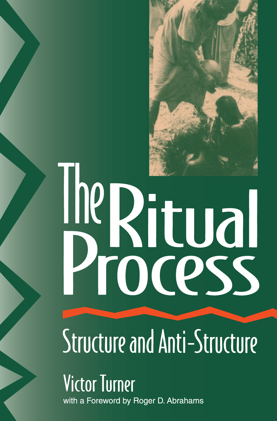 The Ritual Process: Structure and Anti-Structure (Paperback) book cover
