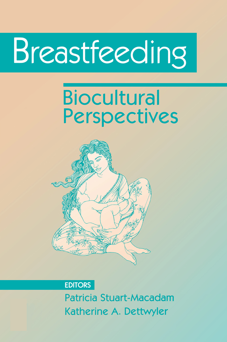 Beauty and the Breast: The Cultural Context of Breastfeeding in the United States
