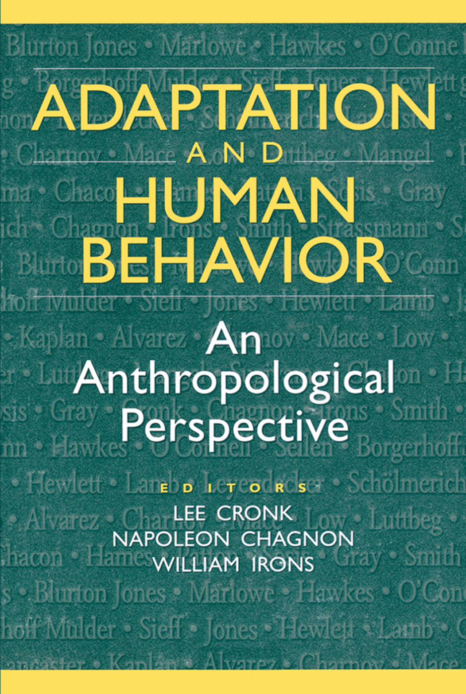 Adaptation and Human Behavior: An Anthropological Perspective book cover