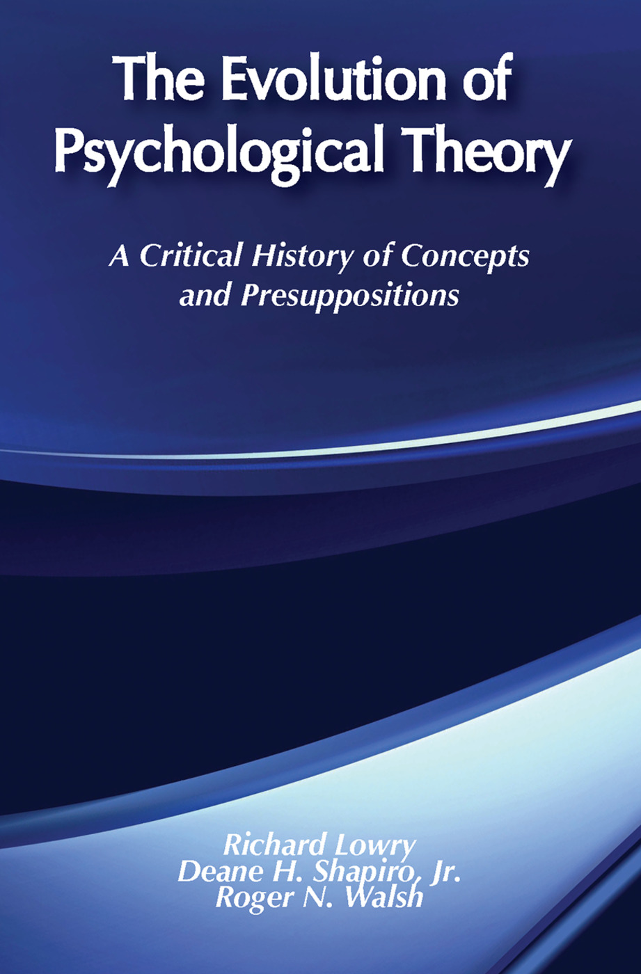 The Evolution of Psychological Theory: A Critical History of Concepts and Presuppositions, 2nd Edition (Paperback) book cover