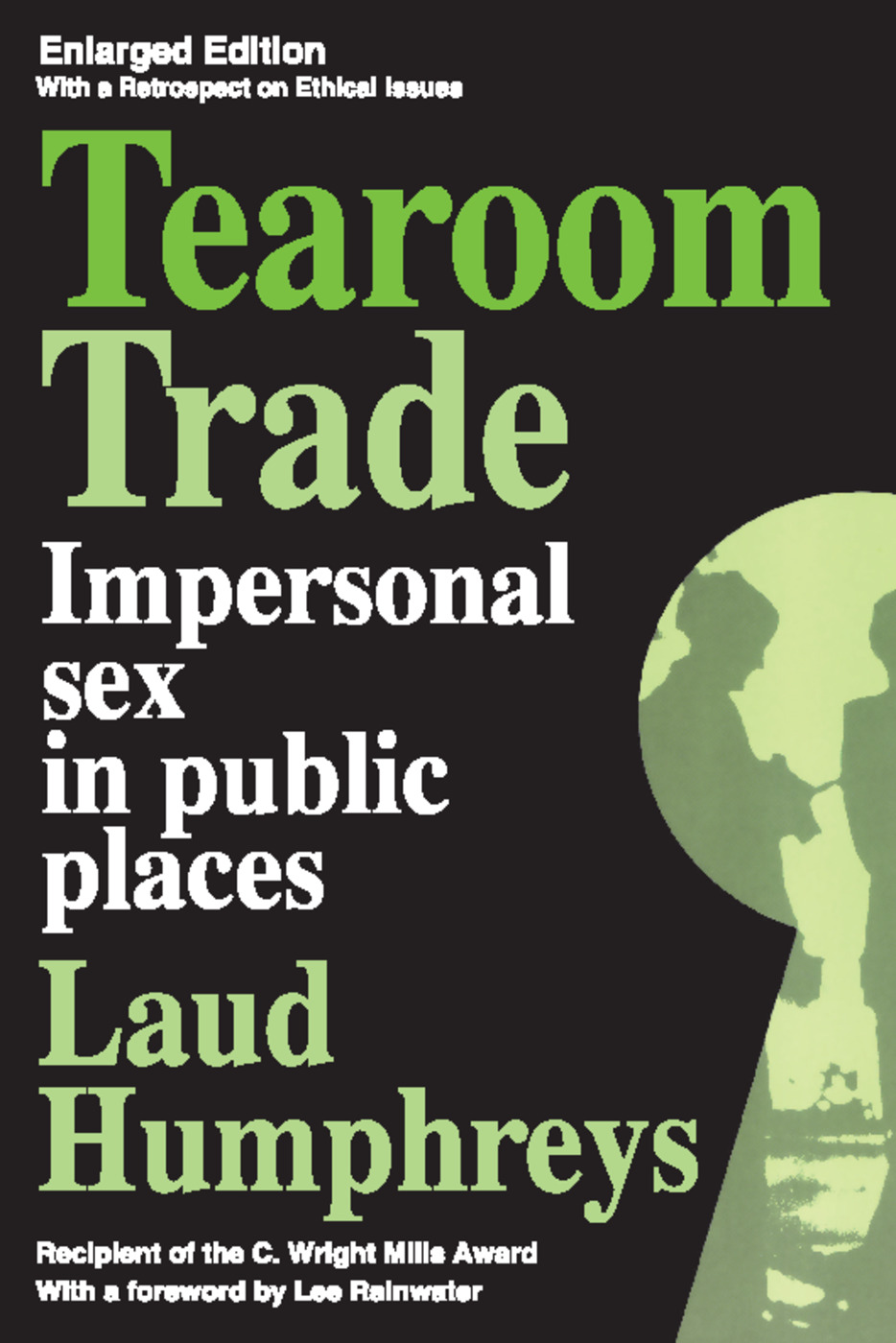 Tearoom Trade: Impersonal Sex in Public Places, 2nd Edition (Paperback) book cover