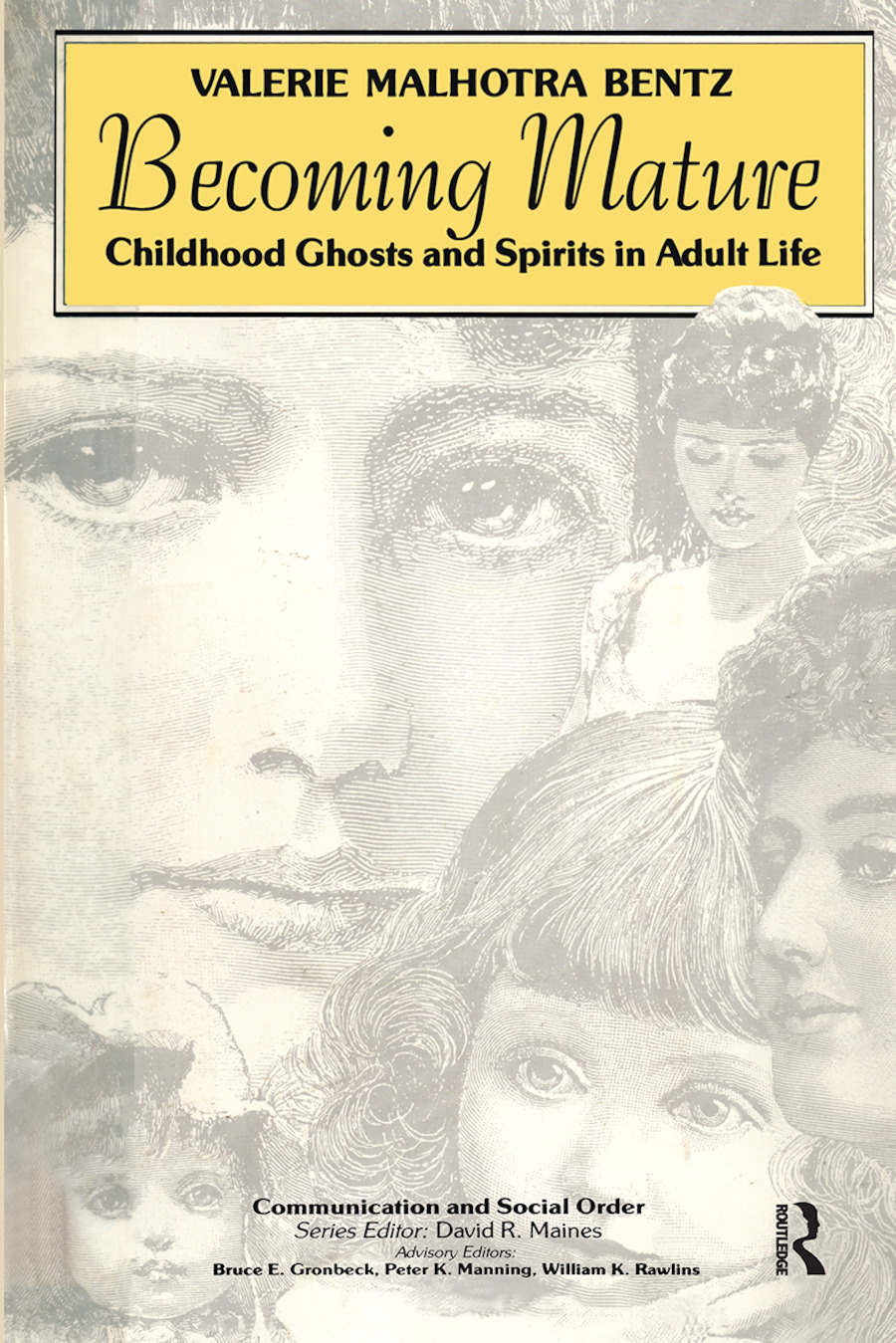 Becoming Mature: Childhood Ghosts and Spirits in Adult Life book cover